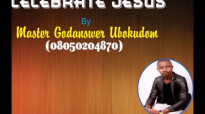 Master God Answer - Celebrate Jesus - Nigerian Gospel Music.mp4