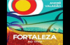 Andre valado Fortaleza cd completo