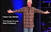 Pastor Dan Mohler - The Power of LOVE (Real Christianity).mp4