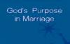 God's purpose in Marriage - And At Present by Zac Poonen