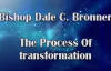 Bishop Dale Bronner - The Process of Transformation.mp4