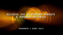 ACCUEIL RESERVE AU PASTEUR BARUTI A MBANZA NGUNGU