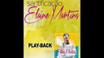 Elaine Martins Mestre PlayBack