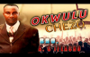 Bro. A C Ifeacho - Okwulu Chezo - Nigerian Gospel Music.mp4
