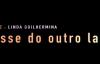 PASSE DO OUTRO LADO - Linda Guilhermina.mp4