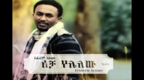 Efrem Alemu - Acha Yelelew (New 2011).mp4