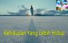 Kehidupan Yang Lebih Hidup - Kotbah Pdt Johan Lumoindong