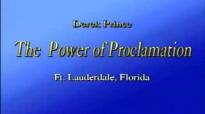 The Power Of Proclamation - Derek Prince.3gp