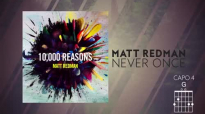 Matt Redman - Never Once (Live_Lyrics And Chords).mp4