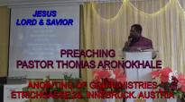 Preaching Pastor Thomas Aronokhale - AOGM JESUS LORD & SAVIOR Part 2 April 2019.mp4