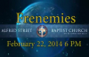 February 22, 2014  6PM Frenemies Rev. DR. HowardJohn Wesley