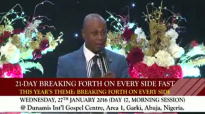 DR PASTOR PAUL ENENCHE-BREAKING FORTH FAST DAY-17 MORNING.flv