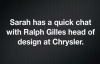Behind The Wheel with Sarah - Ralph Gilles Interview.mp4