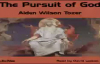 The Pursuit of God, Christian Audio book, by Aiden Wilson Tozer