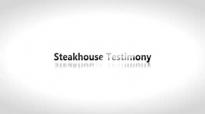 Todd White - Steakhouse Testimony.3gp