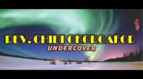 Rev  Chidi Okoroafor - Undercover -