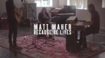 Matt Maher - Because He Lives (Amen) - Band Performance.flv