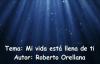 MI VIDA ESTA LLENA DE TI ROBERTO ORELLANA.mp4