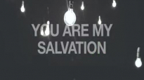 Martin Smith  You Are My Salvation Official Music Video
