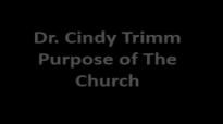 Dr. Cindy Trimm - Purpose of The Church (FULL).mp4