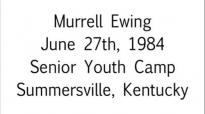 Murrell Ewing The Advantage Of A Slight Edge Jun. 27th, 1984  FULL LENGTH MESSAGE