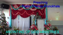Preaching Pastor Thomas Aronokhale AOGM December 2017.mp4