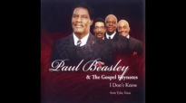 Hear My Mother Pray Again - Paul Beasley & The Gospel Keynotes,I Don't Know.flv
