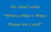 Dr Iona Locke - When A Man's Ways Please The Lord (Audio).flv