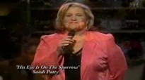 Sandi Patty - His Eye Is On The Sparrow.flv
