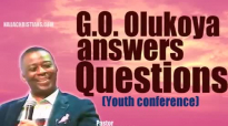 The General Overseer (G.O) Dr Olukoya answers questions _ Youth conference.mp4