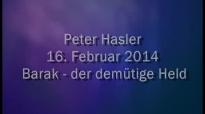 Peter Hasler - Barak - der demütiger Held - 16.02.2014.flv