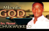 Bro. Vincent Chukwukelo - Mbada God - Nigerian Gospel Music.mp4