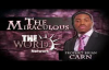 The Miraculous with Prophet Brian Carn - January 26, 2015