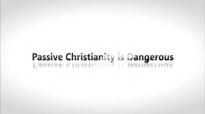 Todd White - Passive christianity is dangerous.3gp