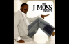 Me Again - J. Moss, The J. Moss Project.flv