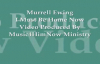 Murrell Ewing I Must Be Home Now Video Produced By Music4HimNow Ministry
