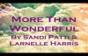 More Than Wonderful, Lyrics __ By Sandi Patti & Larnelle Harris.flv