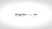 Todd White - Give yourself to Him.3gp