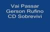 Vai Passar Gerson Rufino