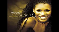 Nicole C. Mullen  Message for You