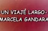 UN VIAJE LARGO (LETRA) MARCELA GANDARA.mp4