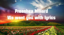 Preashea Hilliard _ We Want You lyrics.flv