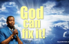 God can fix it! - Pastor Enoch Adeboye.mp4