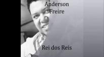 Rei dos Reis  Anderson Freire