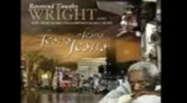 Rev. Timothy Wright And The New York Fellowship Mass Choir - Jesus Jesus Jesus.flv