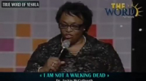 Dr. Jackie Mccullough, I Am Not A Walking Dead