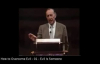 Derek Prince - How to Overcome Evil - all in one - parts 01 - 10.3gp