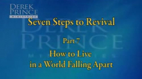 Seven Steps To Revival, Pt 7 - How To Live In A World Falling Apart.3gp