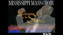 Victory In Jesus - Mississippi Mass Choir, It Remains To Be Seen.flv