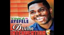 Yinka Ayefele - Divine Intervention (Complete Album).mp4